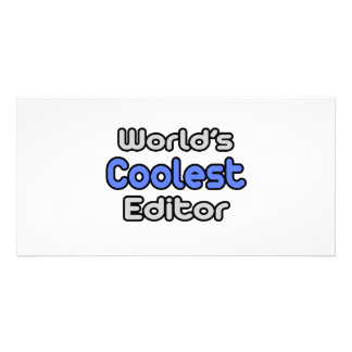 World's Coolest Editor Photo Greeting Card
