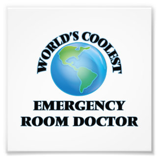 wORLD'S COOLEST eMERGENCY rOOM dOCTOR Art Photo
