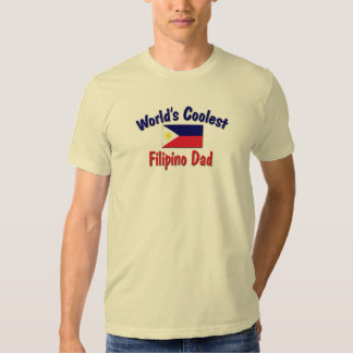 World's Coolest Filipino Dad T Shirts