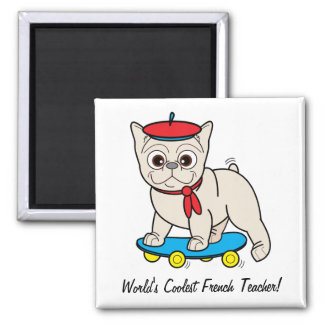 World's Coolest French Teacher! Square Magnet