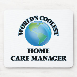 World's coolest Home Care Manager Mouse Pad