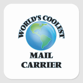World's coolest Mail Carrier Square Sticker