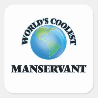World's coolest Manservant Square Sticker