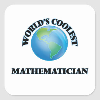 World's coolest Mathematician Square Sticker