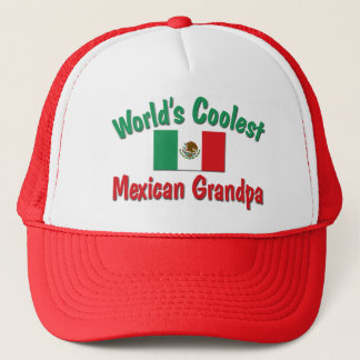 World's Coolest Mexican Grandpa Trucker Hat