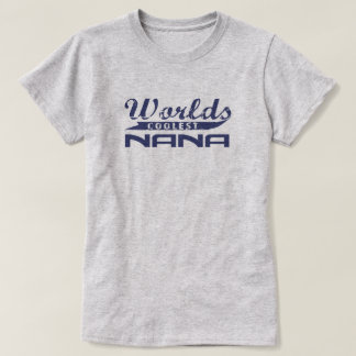 World's Coolest Nana T-Shirt