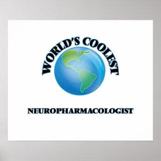 World's coolest Neuropharmacologist Print