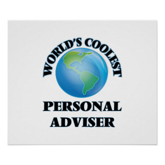 World's coolest Personal Adviser Print