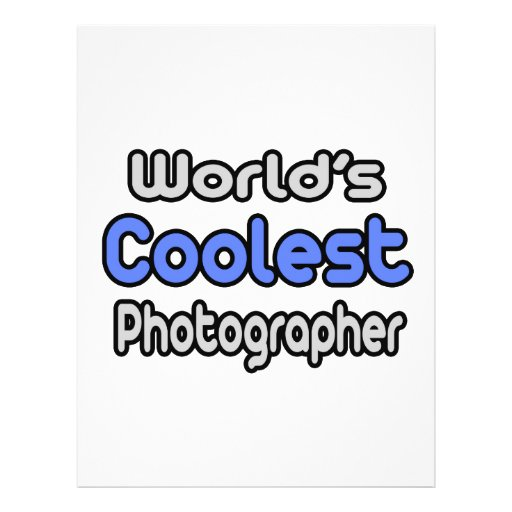 World's Coolest Photographer Flyers