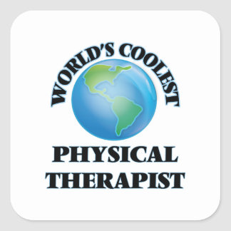World's coolest Physical Therapist Square Sticker