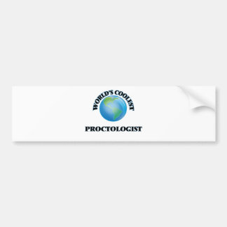World's coolest Proctologist Bumper Stickers