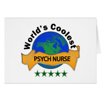 World's Coolest Psych Nurse Card