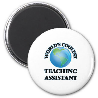 World's coolest Teaching Assistant Magnet