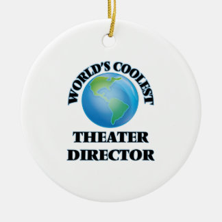 World's coolest Theater Director Christmas Ornaments