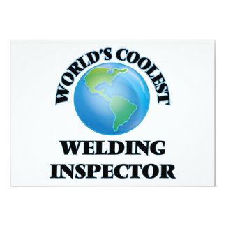 "World's coolest Welding Inspector 5"" X 7"" Invitation Card"