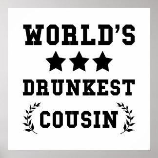 Worlds Drunkest Cousin Poster