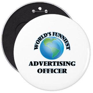 World's Funniest Advertising Officer Pin
