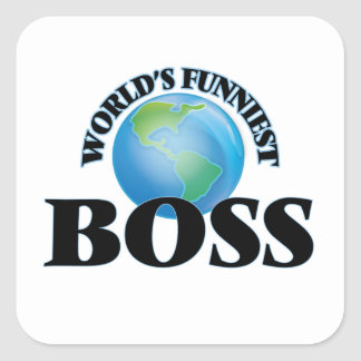 World's Funniest Boss Square Sticker