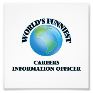 World's Funniest Careers Information Officer Photo Print