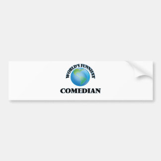 World's Funniest Comedian Bumper Stickers