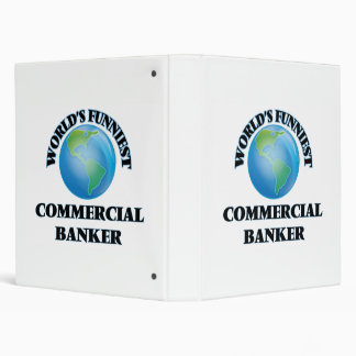World's Funniest Commercial Banker 3 Ring Binders