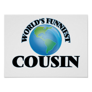 World's Funniest Cousin Poster