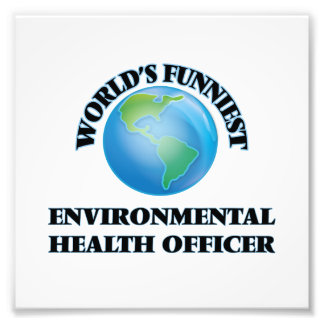 World's Funniest Environmental Health Officer Photo