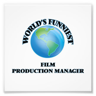 World's Funniest Film Production Manager Photo Print