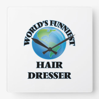 World's Funniest Hair Dresser Square Wall Clock