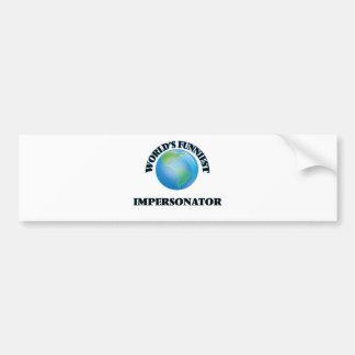 World's Funniest Impersonator Bumper Sticker