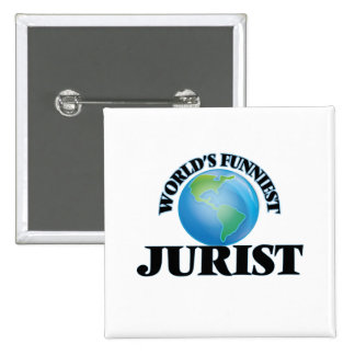 World's Funniest Jurist Pinback Buttons