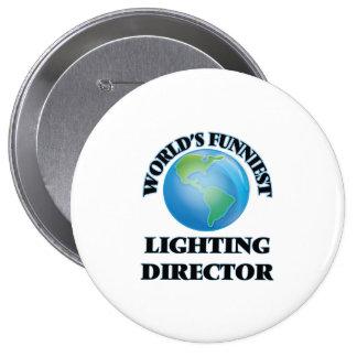 World's Funniest Lighting Director Pinback Button