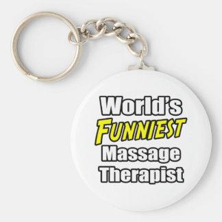 World's Funniest Massage Therapist Key Chains