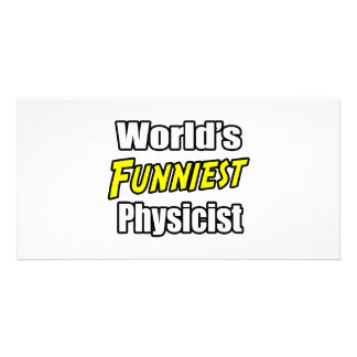 World's Funniest Physicist Photo Card