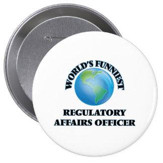 World's Funniest Regulatory Affairs Officer Pinback Buttons