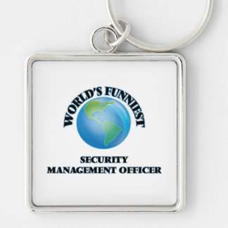 World's Funniest Security Management Officer Key Chain