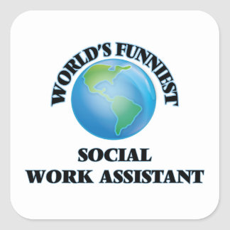 World's Funniest Social Work Assistant Square Sticker