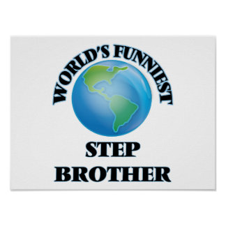 World's Funniest Step-Brother Poster
