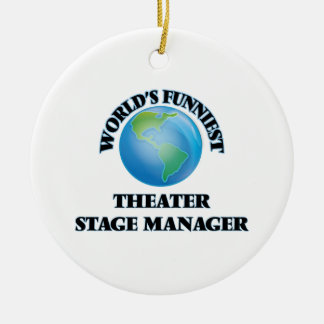 World's Funniest Theater Stage Manager Christmas Ornament