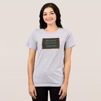 World's Goodest Teacher T-Shirt