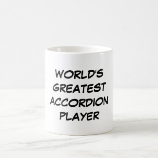 """World's Greatest Accordion Player"" Mug"