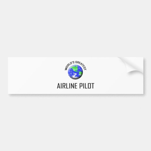 World's Greatest Airline Pilot Bumper Sticker