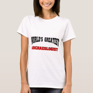 World's Greatest Archaeologist T-Shirt