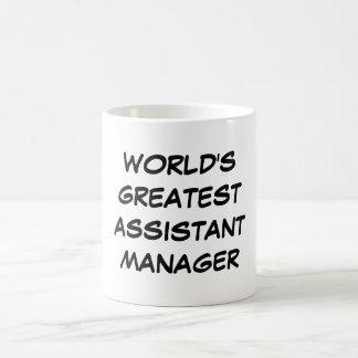 """World's Greatest Assistant Manager"" Mug"