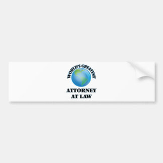 World's Greatest Attorney At Law Bumper Sticker