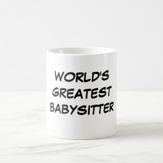 """World's Greatest Babysitter"" Mug"