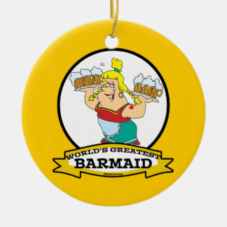 WORLDS GREATEST BARMAID WOMEN CARTOON CERAMIC ORNAMENT