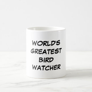 """World's Greatest Bird Watcher"" Mug"