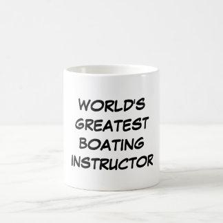 """""""World's Greatest Boating Instructor"""" Mug"""