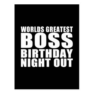 Worlds Greatest Boss Birthday Night Out Postcard